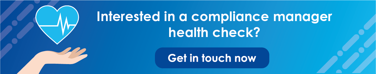 Click here to get in touch for a compliance manager health check